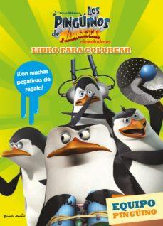 Carreracentenariometro.es Los Pingüinos De Madagascar. Libro Para Colorear: Equipo Pingüino Image