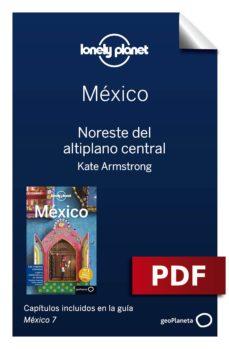 méxico 7_10. noreste del altiplano central (ebook)-9788408184911