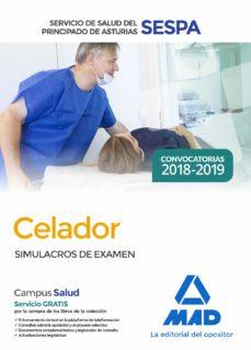 celador del servicio de salud del principado de asturias (sespa): simulacros de examen-9788414220511