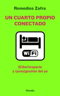 Descargar UN CUARTO PROPIO CONECTADO: ESPACIO Y GESTION DEL YO gratis pdf - leer online