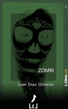 zombi (ebook)-juan díaz olmedo-9788415414711