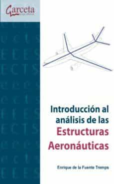Descargar INTRODUCCION AL ANALISIS DE ESTRUCTURAS AERONAUTICAS gratis pdf - leer online