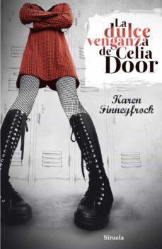 la dulce venganza de celia door-karen finneyfrock-9788415723011