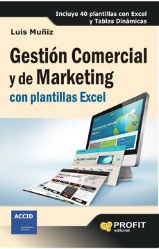 gestión comercial y de marketing con plantillas excel (ebook)-luis muñiz-9788415735311