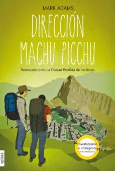 Descargar google books como pdf en línea DIRECCIÓN MACHU PICCHU