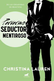 perverso seductor mentiroso (wild seasons 4)-christina lauren-9788416076611