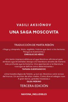 Descargando audiolibros en blackberry SAGA MOSCOVITA (Spanish Edition) 9788416259311 de VASILI AKSIONOV DJVU CHM PDF