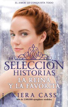 Padella.mx La Reina Y La Favorita (La Seleccion Historias Vol.2) Image