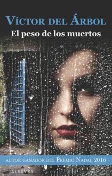 Ebook completo descarga gratuita EL PESO DE LOS MUERTOS 9788416328611