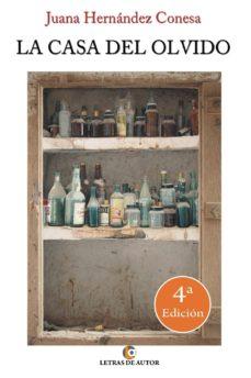 la casa del olvido. 4ª edición (ebook)-juana maría hernández conesa-9788416362011