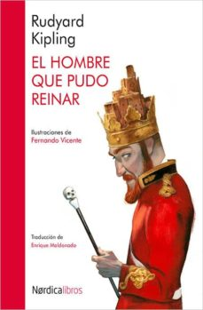 Libros en línea descarga pdf EL HOMBRE QUE PUDO REINAR iBook 9788416440511 de RUDYARD KIPLING