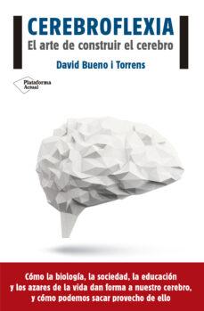 cerebroflexia-david bueno i torrens-9788416620111