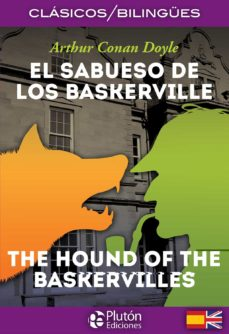 Descargar audiolibros en español gratis EL SABUESO DE LOS BASKERVILLE / THE HOUND OF THE BASKERVILLE (CLASICOS BILINGUES) (Spanish Edition) RTF PDB DJVU 9788417079611 de ARTHUR CONAN DOYLE