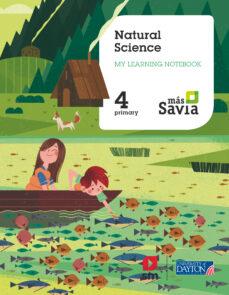 NATURAL SCIENCE WORKBOOK 4º EUCACION PRIMARIA ED. 2019 PROYECTO MÁS SAVIA