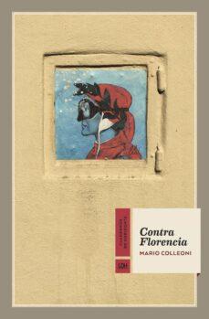 Descargar libros gratis para ipod touch CONTRA FLORENCIA 9788417594411
