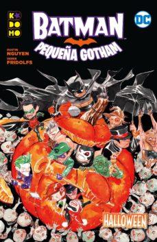 Descargas gratuitas para libros en cinta. BATMAN: PEQUEÑA GOTHAM  (VOL. 01) (DE 3) in Spanish de DUSTIN NGUYEN, DEREK FRIDOLFS