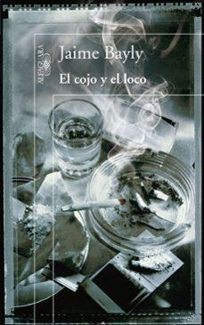 Descargar libros gratis en google EL COJO Y EL LOCO 9788420405711 (Spanish Edition) PDB MOBI