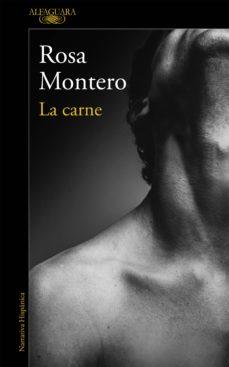 la carne (ebook)-rosa montero-9788420426211