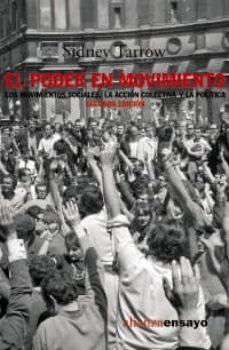 Eldeportedealbacete.es El Poder En Movimiento: Los Movimientos Sociales, La Accion Colec Tiva Y La Politica (2ª Ed.) Image