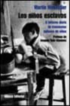Curiouscongress.es Los Niños Esclavos: El Infierno Diario De Trescientos Millones De Niños Image