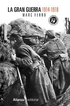 la gran guerra 1914-1918-marc ferro-9788420684611