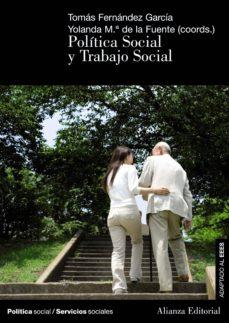 política social y trabajo social (ebook)-tomas fernandez garcia-yolanda maria de la fuente robles-9788420689111