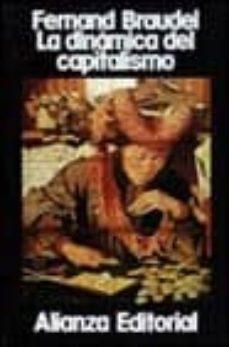 Chapultepecuno.mx La Dinamica Del Capitalismo (2ª Ed.) Image