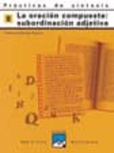 practicas de sintaxis nº 8 (la subordinación compuesta: subordina cion adjetiva)-pedro lumbreras garcia-9788421821411