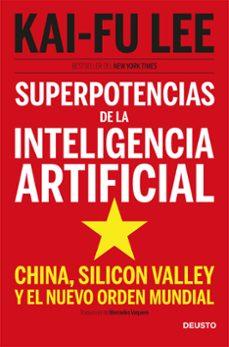 Titantitan.mx Superpotencias De La Inteligencia Artificial: China, Silicon Valley Y El Nuevo Orden Mundial Image