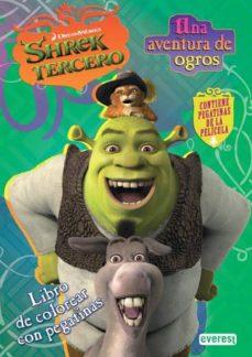 Permacultivo.es Shrek 3: Una Aventura De Ogros. Libro De Colorear Con Pegatinas Image