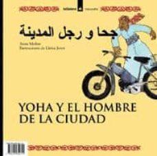 Geekmag.es Yoha Y El Hombre De La Ciudad (Ed. Bilingüe Castellano-arabe) Image