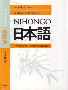 Ebook descargar gratis android NIHONGO. LIBRO DE TEXTO 1: JAPONES PARA HISPANOHABLANTES: KYOOKAS HO (ED. BILINGÜE)