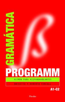 Libros para descargar en línea PROGRAMM GRAMATICA: ALEMAN PARA HISPANOABLANTES