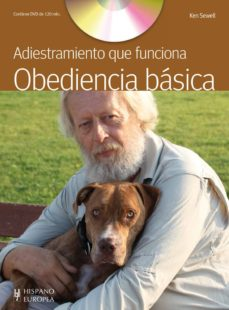 obediencia basica (incluye dvd): adiestramiento que funciona-ken sewell-9788425520211