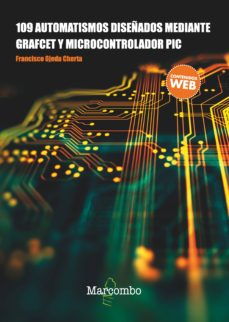 Descargar 109 AUTOMATISMOS DISEÃ'ADOS MEDIANTE GRAFCET Y MICROPROCESADORES gratis pdf - leer online