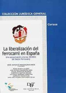 Chapultepecuno.mx La Liberalizacion Del Ferrocarril En España: Una Aproximacion A L A Ley 39/2003 Del Sector Ferroviario Image