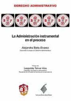 administracion intrumental en el proceso-alejandra boto alvarez-9788429016611