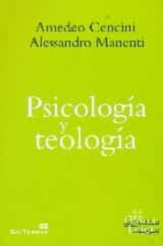 psicologia y teologia-amedeo cencini-alessandro manenti-9788429325911