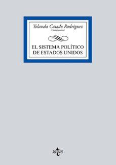 Descargar EL SISTEMA POLITICO DE ESTADOS UNIDOS gratis pdf - leer online