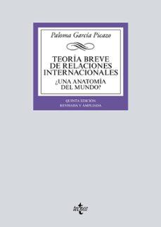 Descargar TEORIA BREVE DE RELACIONES INTERNACIONALES : gratis pdf - leer online