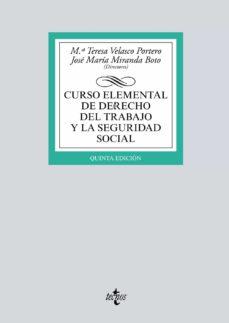 Descargar CURSO ELEMENTAL DE DERECHO DEL TRABAJO Y LA SEGURIDAD SOCIAL gratis pdf - leer online