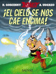asterix 33: ¡el cielo se nos cae encima!-rene goscinny-albert uderzo-9788434504011