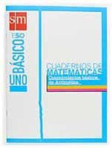 Costosdelaimpunidad.mx Matematicas Basicos 1. Cuaderno De Conocimientos Basicos De Aritm Etica (3º Eso) (Ed. 2004) Image