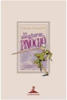 Descargar ebooks joomla LAS AVENTURAS DE PINOCHO (Literatura española) de CARLO COLLODI