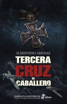 Descargar kindle book TERCERA CRUZ DE CABALLERO