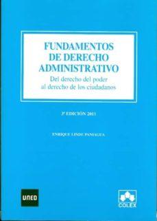 Emprende2020.es Fundamentos De Derecho Administrativo. Del Derecho Del Poder Al D Erecho De Los Ciudadanos. 3ª Edición 2011 Image