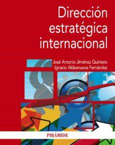 direccion estrategica internacional-jose antonio jimenez quintero-ignacio aldeanueva fernandez-9788436836011