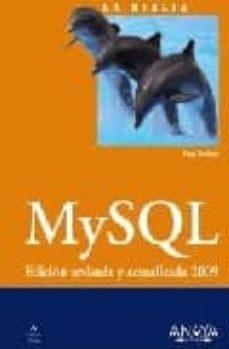 Descargar MYSQL: EDICION REVISADA Y ACTUALIZADA 2009 gratis pdf - leer online
