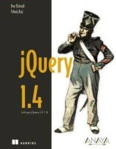 Descargar JQUERY 1.4 gratis pdf - leer online
