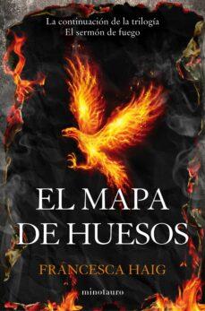 Libros gratis en descargas pdf EL MAPA DE HUESOS (SERMON DE FUEGO II) iBook DJVU MOBI de FRANCESCA HAIG